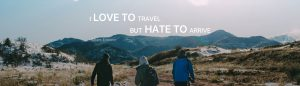I Love To Travel but Hate To Arrive